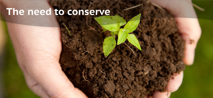 The need to conserve